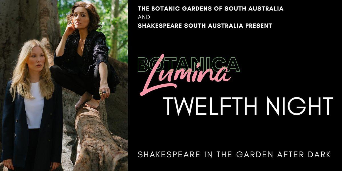 Botanica Lumina  - Twelfth Night
