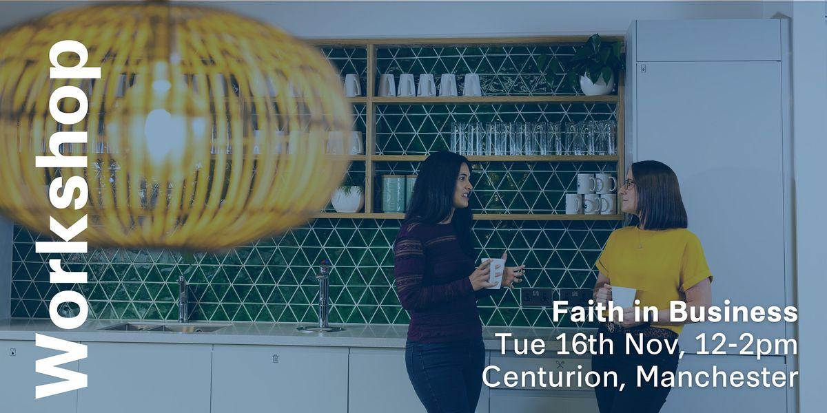 Spark Workshop: Faith in Business (Manchester)