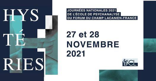 """HYST\u00c9RIES"" - JN 2021 DE L\u2019EPFCL-FRANCE"