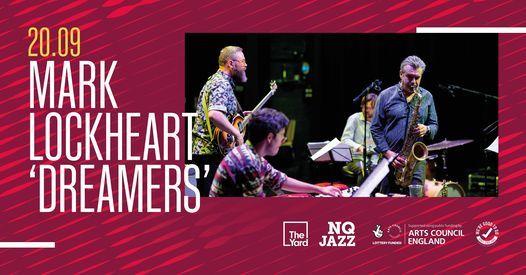 Mark Lockheart's 'Dreamers' \/\/ NQ Jazz