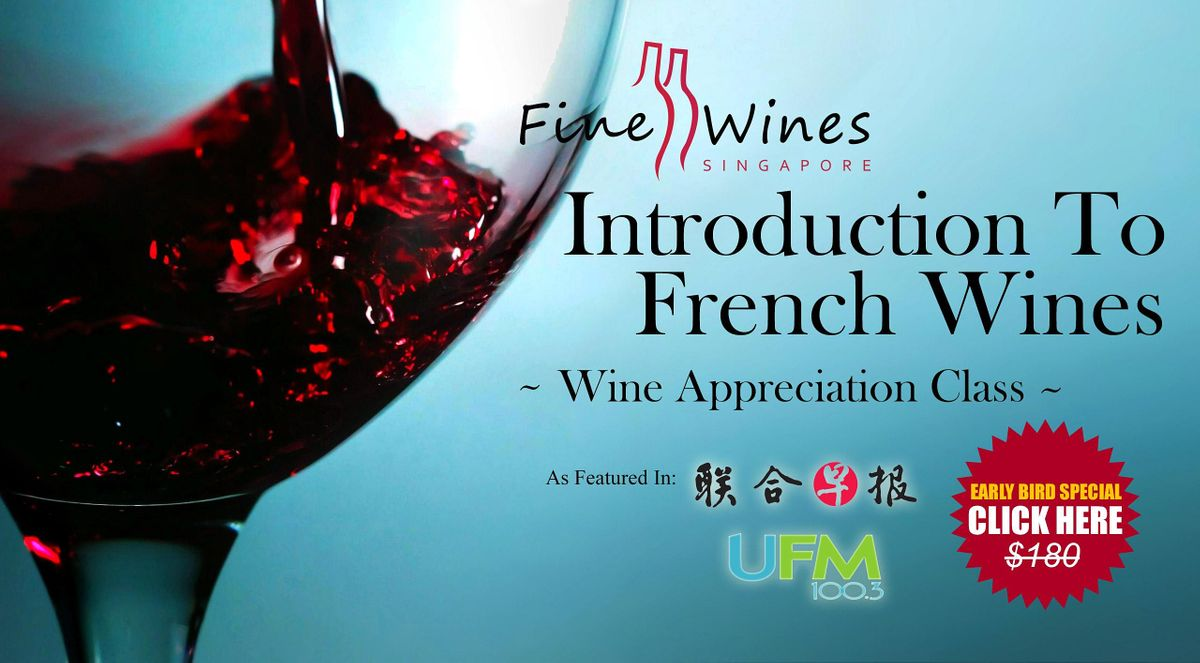 Introduction to French Wines (Virtual)