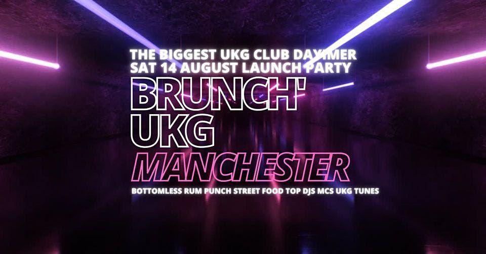 Brunch UK Garage MANCHESTER - Launch Party