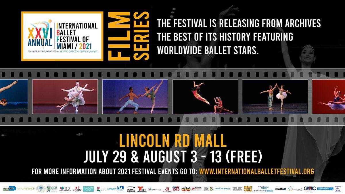 International Ballet Festival of Miami \/ Film On the Streets