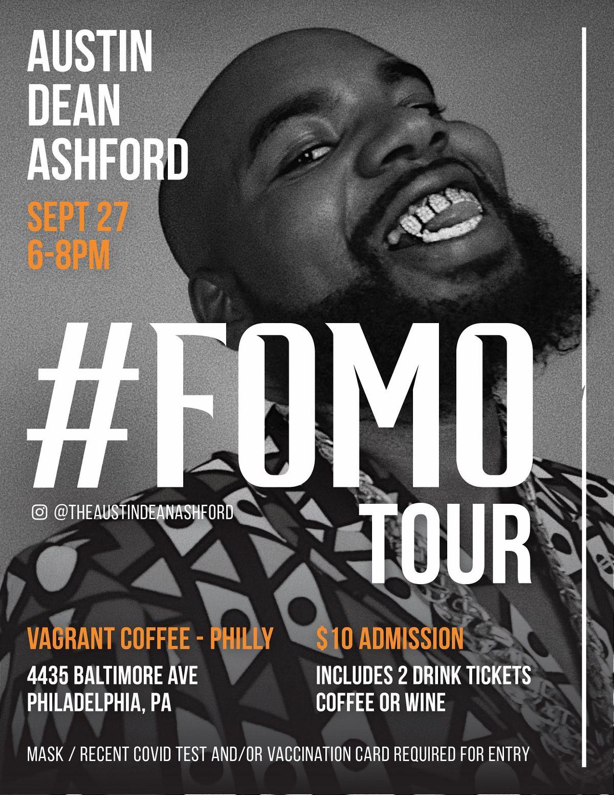 #FOMO Tour with Austin Dean Ashford