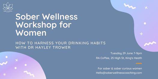 Sober Wellness Workshop: Harness Your Habits