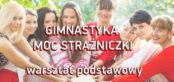 Gimnastyka Moc Stra\u017cniczki online