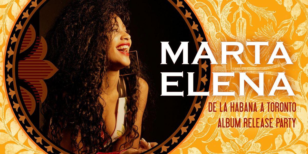 Marta Elena album release party for De La Habana a Toronto