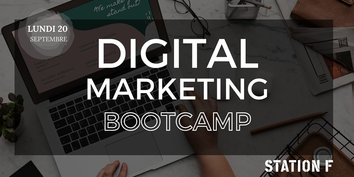 Bootcamp - Cr\u00e9er sa strat\u00e9gie digitale de A \u00e0 Z