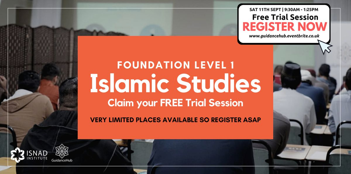 Islamic Studies Level 1 - Free Trial Session (Saturday 11th Sept | 9:30AM)