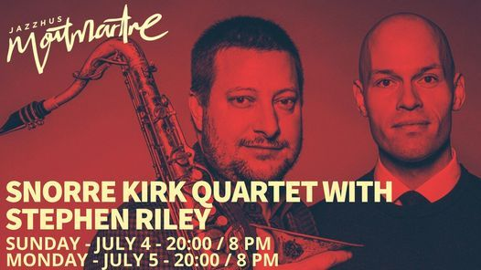 Snorre Kirk Quartet With Stephen Riley
