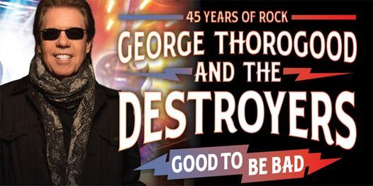 George Thorogood & The Destroyers | Manchester
