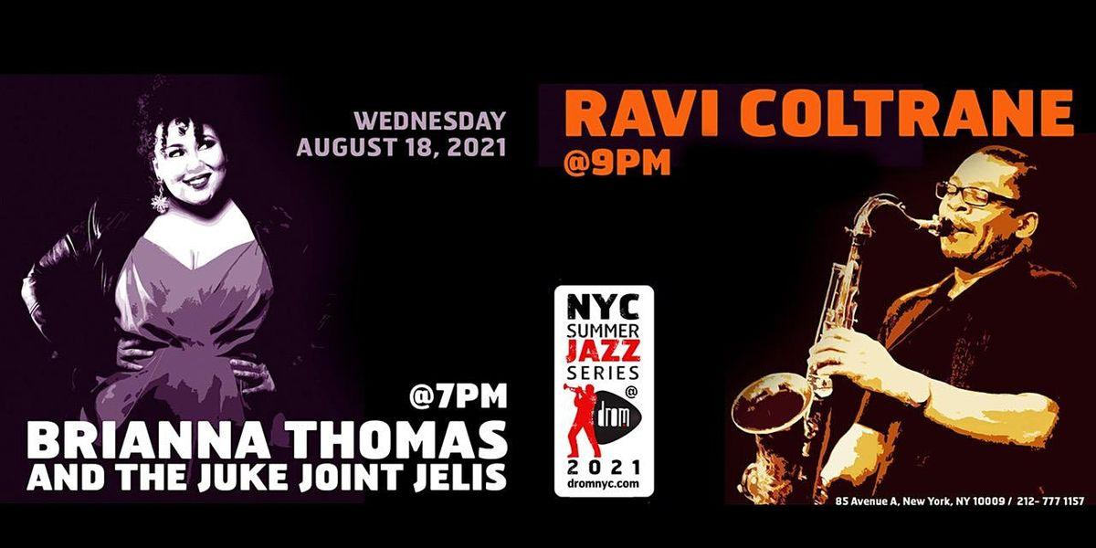 Ravi Coltrane and Juke Joint Jelis feat. Brianna Thomas
