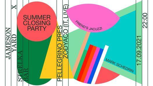 JAMESON YARD X STRELKA BAR SUMMER CLOSING PARTY