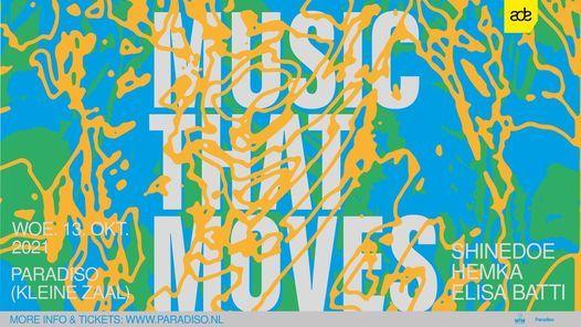 Music That Moves - Shinedoe, Hemka & Elisa Batti - ADE