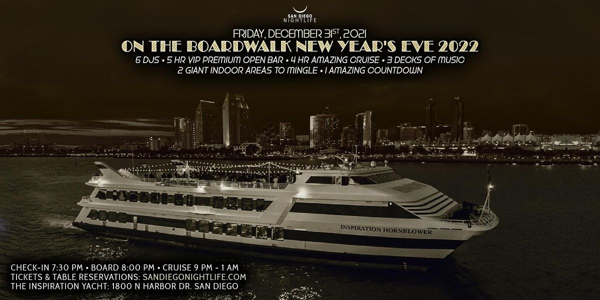 San Diego New Year's Eve On the Boardwalk Cruise 2022