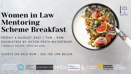 SOLD OUT Women in Law Mentoring Scheme Breakfast