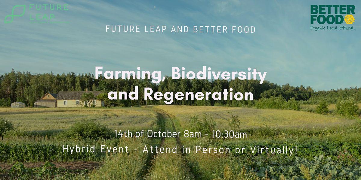 Farming, Biodiversity and Regeneration