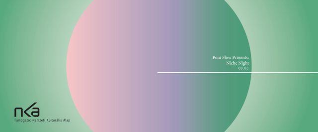 Poni Flow presents: Niche Night