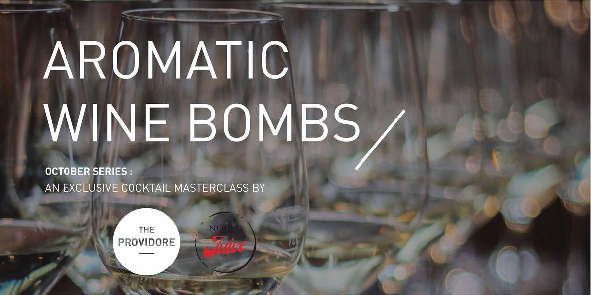 Exclusive Wine Masterclass - October series - Aromatic Bombs