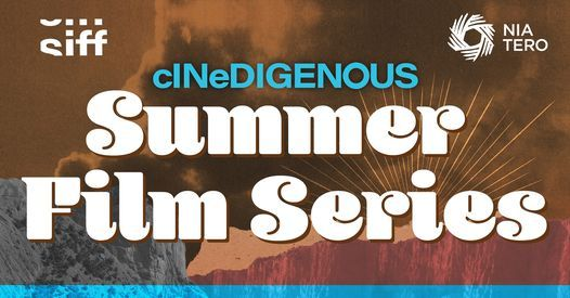 cINeDIGENOUS Summer Film Series @ Seattle Center: Movies at the Mural