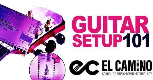 Guitar Setup 101 Course