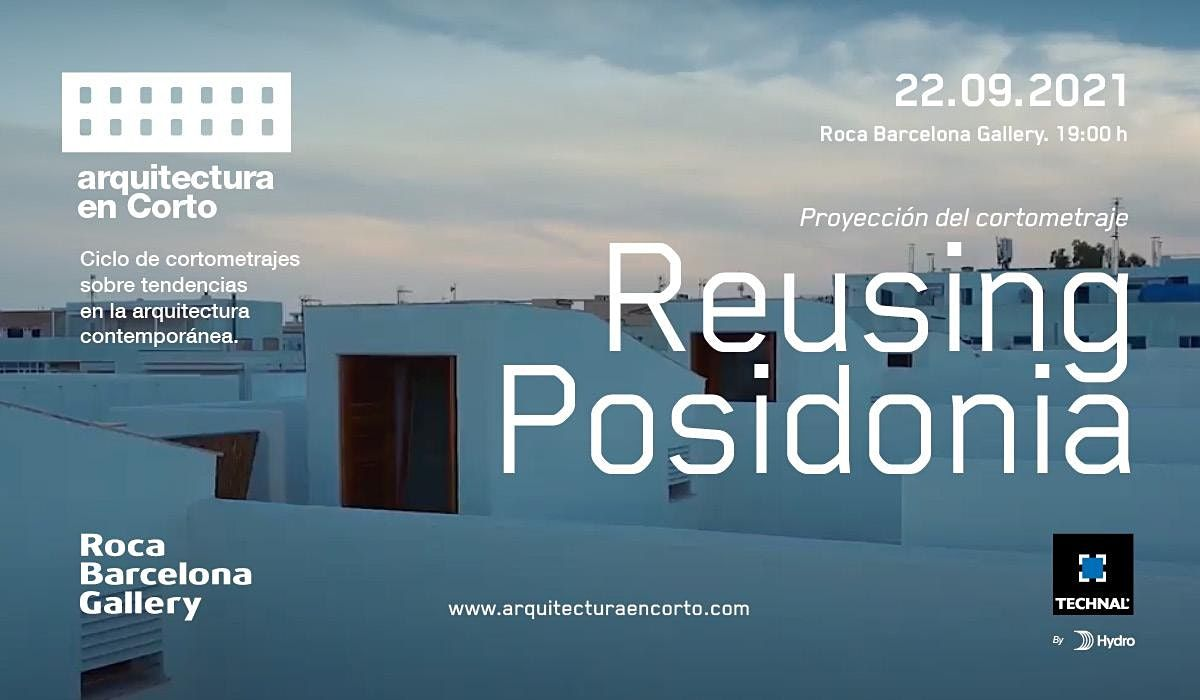 Proyecci\u00f3n del cortometraje Reusing Posidonia