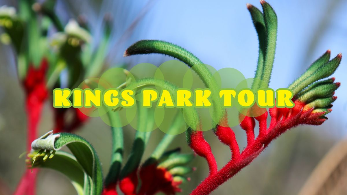 Kings Park Tour \u2013 A FREE Guided Walk presented by CRG, CAHRS & Canning Show