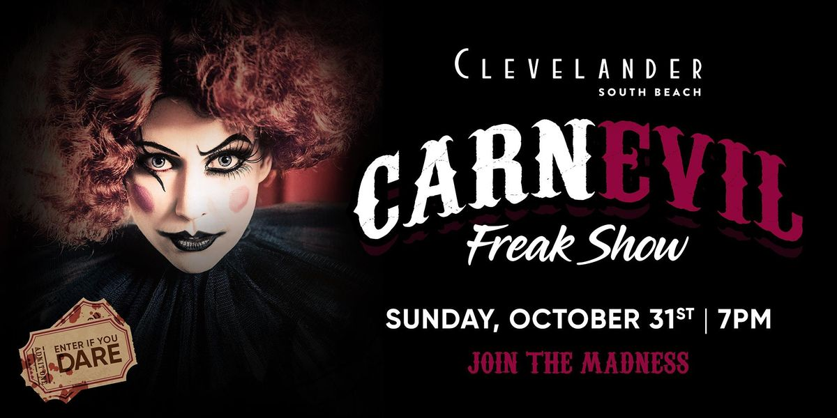 Clevelander presents CARNEVIL FREAK SHOW  Halloween Party