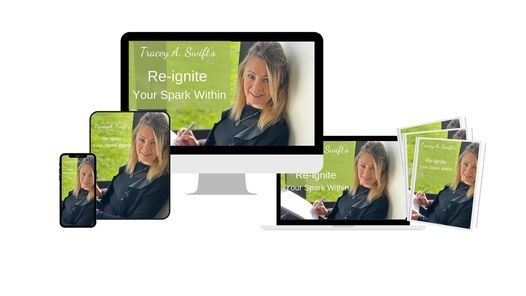 Re-ignite Your Spark Within: Embrace Change, Thrive in Work, Love and Life