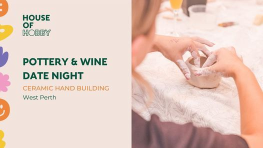 SOLD OUT Pottery & Wine - Date Night Workshop