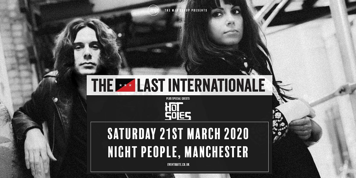 The Last Internationale  (Night People, Manchester)