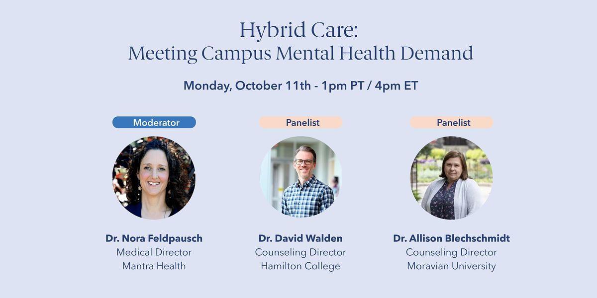 [Live] Hybrid Care: Meeting Campus Mental Health Demand