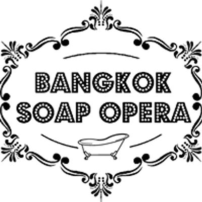 Bangkok Soap Opera