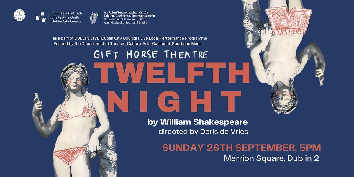 Twelfth Night - Open Air Theatre - Merrion Square