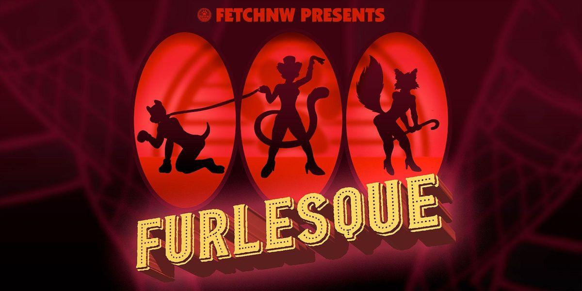 Furlesque by FetchNW