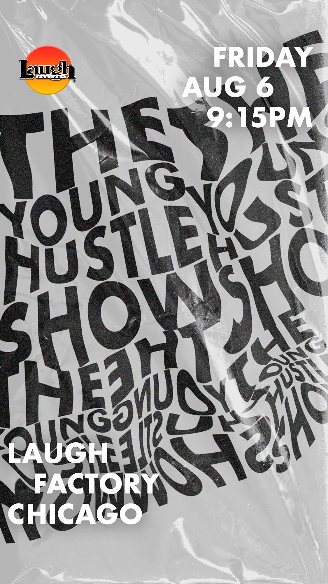 The Young Hustle Show Returns to Laugh Factory Chicago!