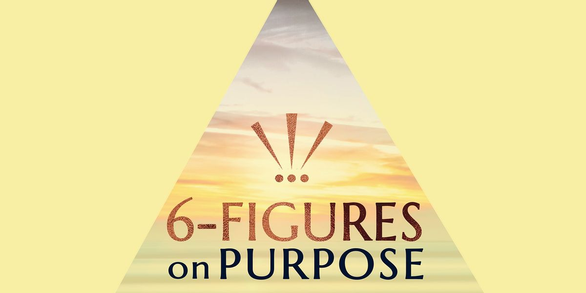 Scaling to 6-Figures On Purpose - Free Branding Workshop - Manchester, MAN