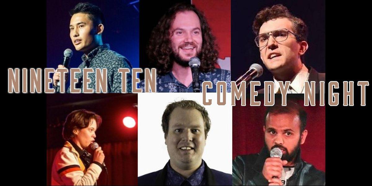 Nineteen Ten Presents Comedy Night