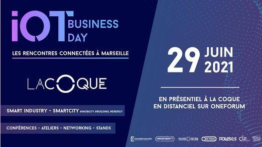IoT Business Day - Les rencontres connect\u00e9es \u00e0 Marseille