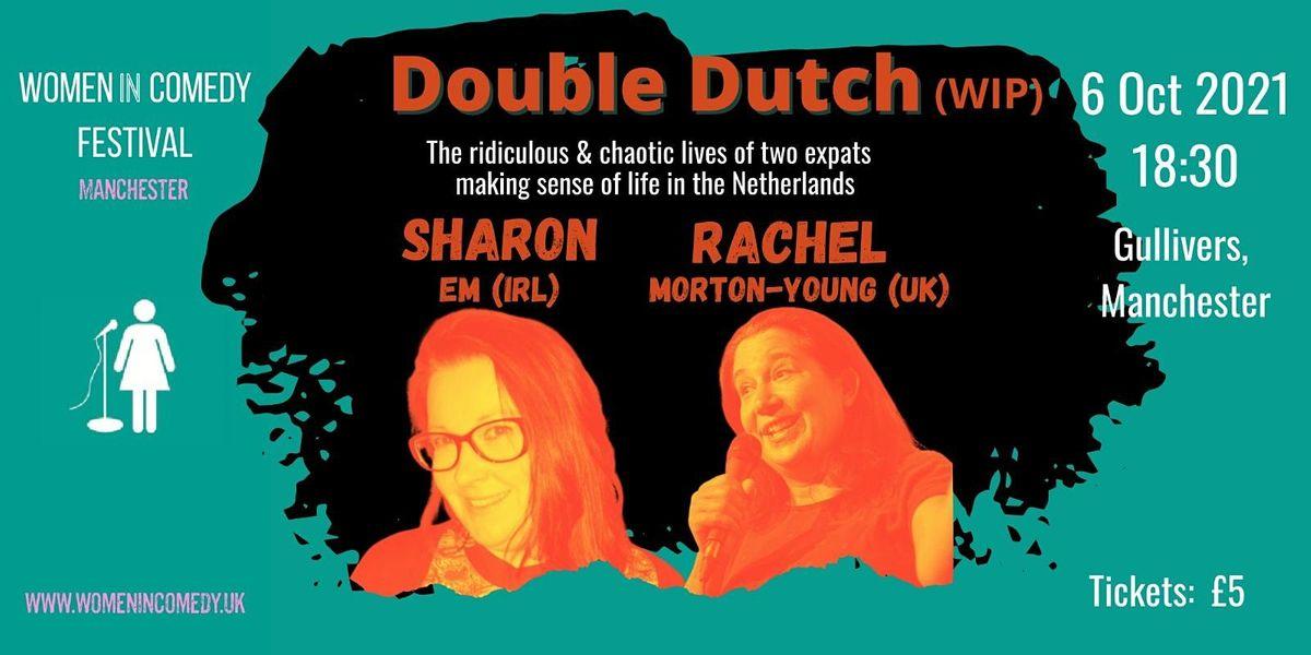 Double Dutch - Rachel Morton-Young and Sharon Em