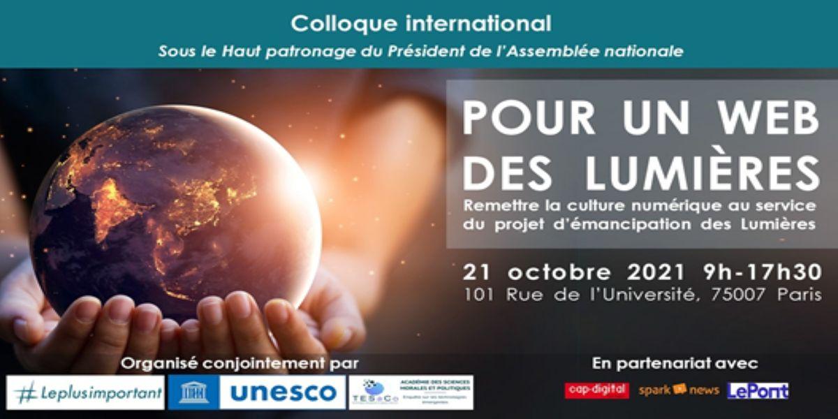 "Colloque international ""Pour un Web des Lumi\u00e8res"" (pr\u00e9sentiel)"