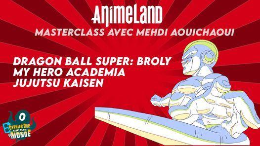 Masterclass AnimeLand avec Mehdi Aouichaoui