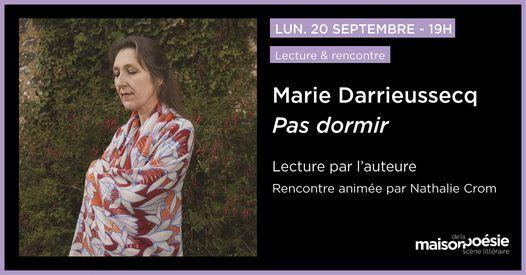 Marie Darrieussecq - Pas dormir