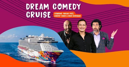 Dream Comedy Cruise ft. Gurmit Singh, Fakkah Fuzz & Rishi Budhrani