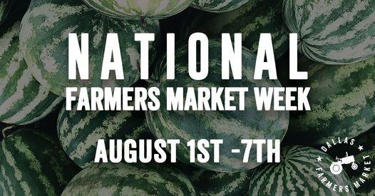 80th Anniversary + National Farmers Market Week