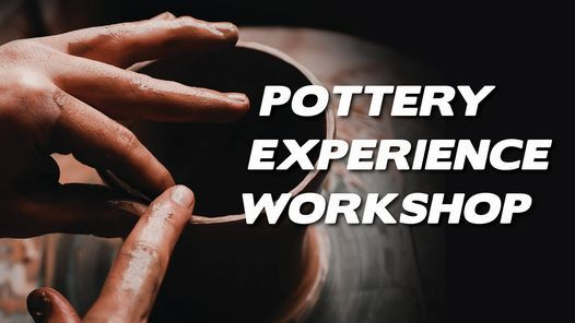 Pottery Experience Workshop