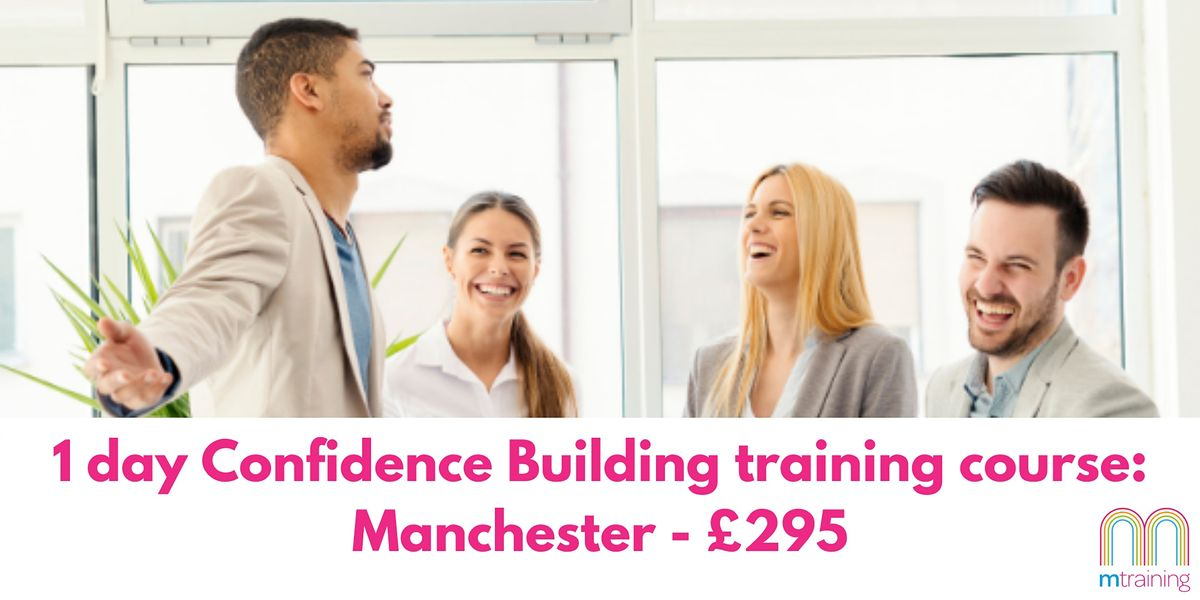 Confidence Building Course - Manchester