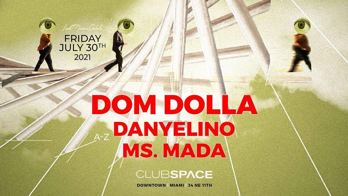 Dom Dolla @ Club Space Miami