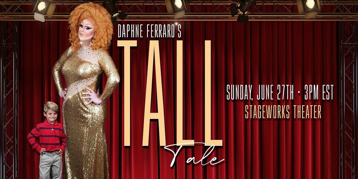 Daphne Ferraro's Tall Tale - SOLD OUT