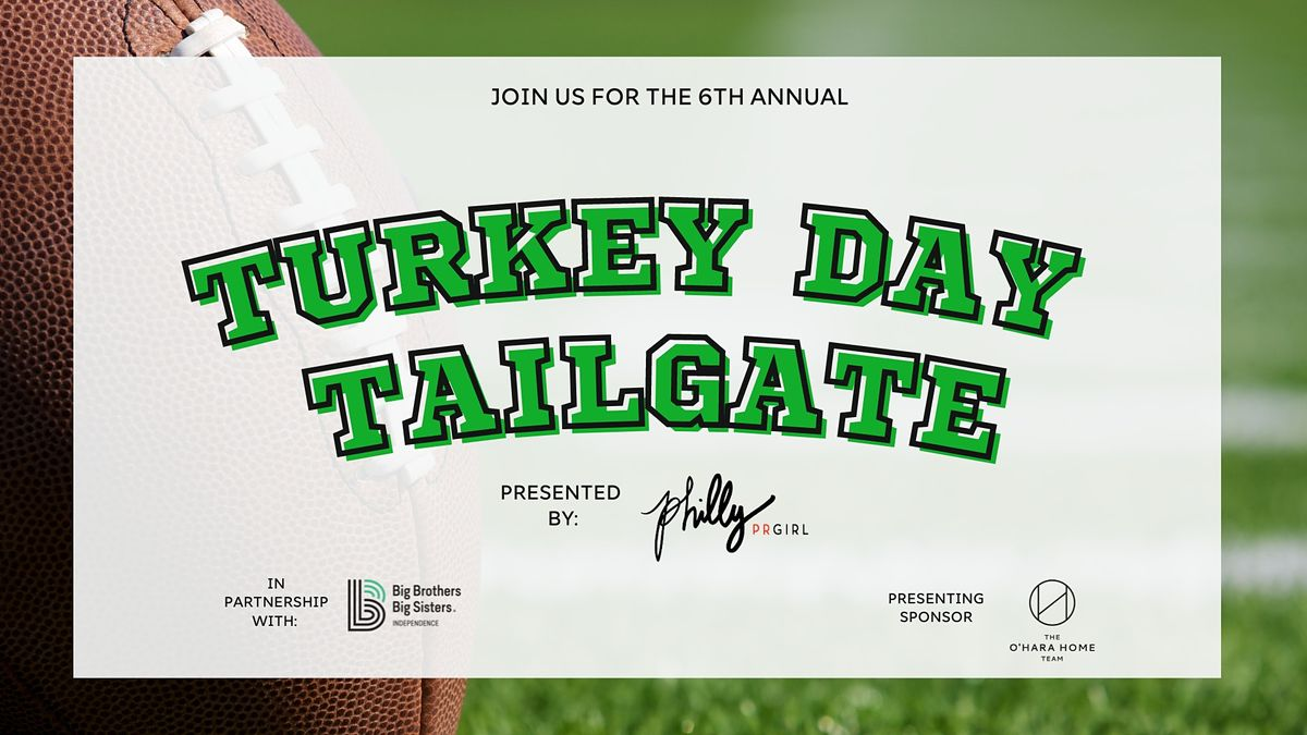 Turkey Day Tailgate (To Benefit Big Brothers Big Sisters)
